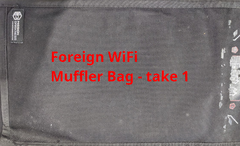 Foreign WiFi Muffler Bag: Take 1